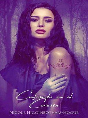 cover image of Confiando en el Corazón