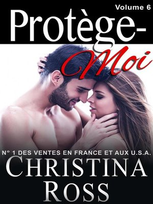 cover image of Volume Six: Protège-Moi, #6
