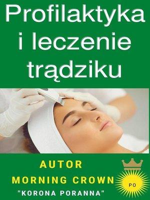 cover image of Profilaktyka i leczenie trądziku