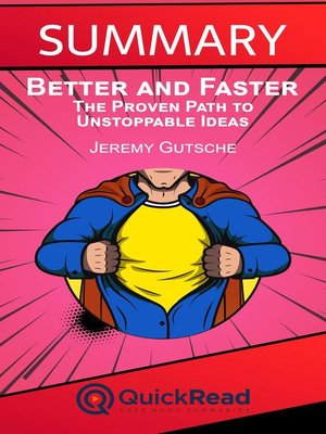 """cover image of Summary of """"Better and Faster"""" by Jeremy Gutsche"""