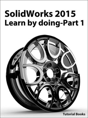 cover image of SolidWorks 2015 Learn by doing-Part 1