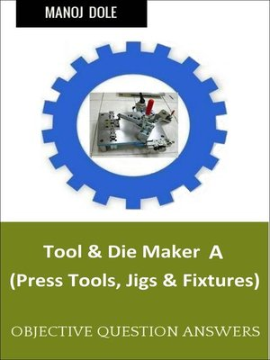 cover image of Tool & Die Maker Jigs Fixtures A