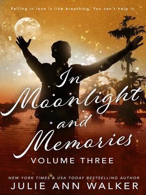 cover image of Volume Three: In Moonlight and Memories, #3