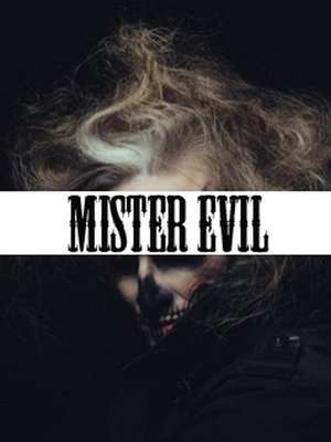 cover image of Mister Evil