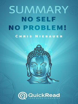 """cover image of Summary of """"No Self, No Problem!"""" by Chris Niebauer"""