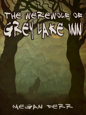cover image of The Werewolf of Grey Lake Inn