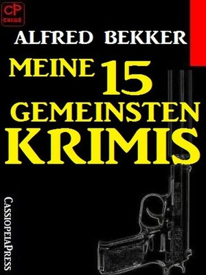 cover image of Meine 15 gemeinsten Krimis
