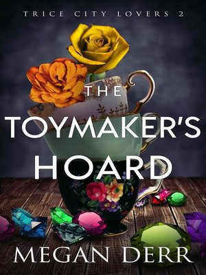 cover image of The Toymaker's Hoard