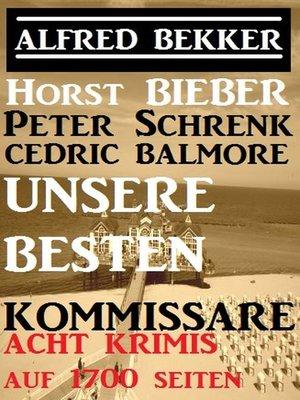 cover image of Unsere besten Kommissare