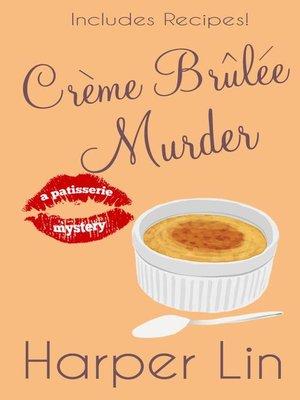 cover image of Creme Brulee Murder