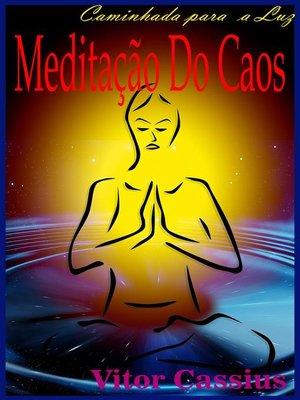 cover image of Meditação do Caos