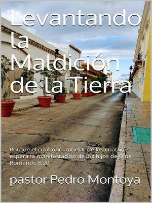 cover image of Levantando la Maldicion de la Tierra