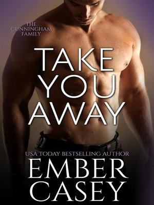 cover image of Take You Away (The Cunningham Family #3.5)