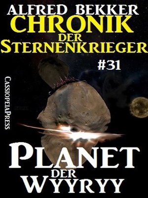 cover image of Planet der Wyyry--Chronik der Sternenkrieger #31