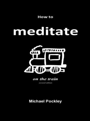 cover image of How to Meditate on the Train