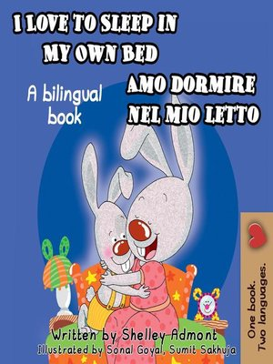 cover image of I Love to Sleep in My Own Bed Amo dormire nel mio letto