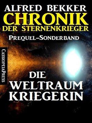 cover image of Die Weltraumkriegerin