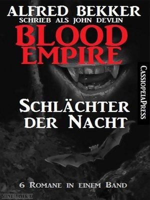 cover image of Blood Empire--Schlächter der Nacht