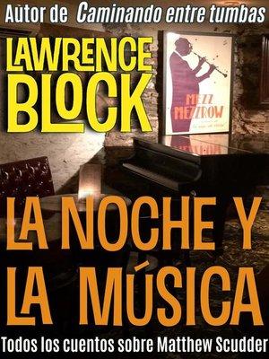 cover image of La noche y la música