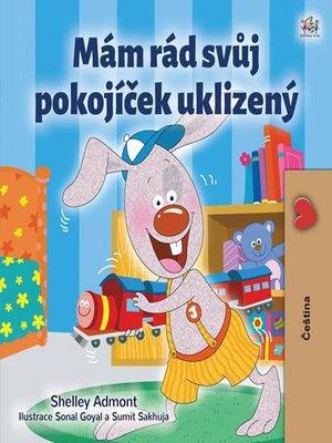 cover image of Mám rád svůj pokojíček uklizený