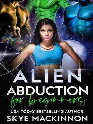cover image of Alien Abduction for Beginners