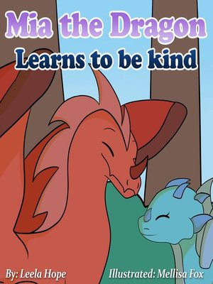 cover image of Mia the Dragon Learns to be Kind