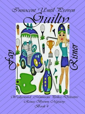 cover image of Innocent Until Proven Quilty