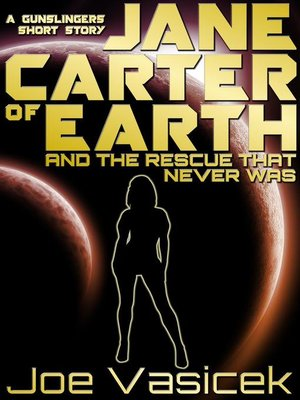 cover image of Jane Carter of Earth and the Rescue that Never Was