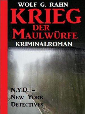 cover image of Krieg der Maulwürfe