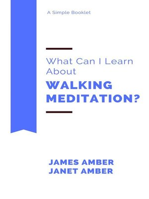 cover image of What Can I Learn About Walking Meditation?