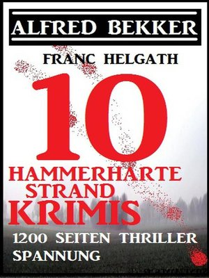 cover image of 10 hammerharte Strand-Krimis