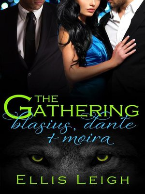 cover image of Blasius, Dante, and Moira: The Gathering Tales, #3