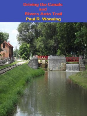 cover image of Driving the Canals and Rivers Auto Trail