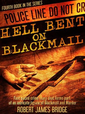 cover image of Hell Bent on Blackmail.