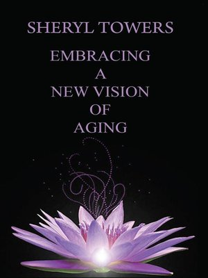 cover image of Embracing a New Vision of Aging