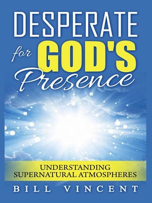 cover image of Desperate for God's Presence