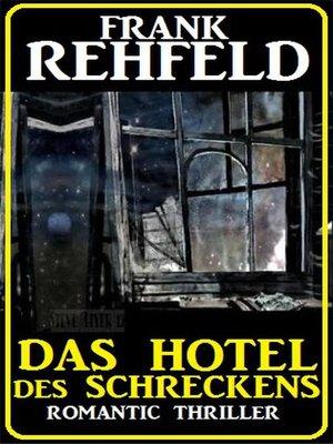 cover image of Das Hotel des Schreckens