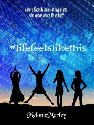 cover image of #lifefeelslikethis