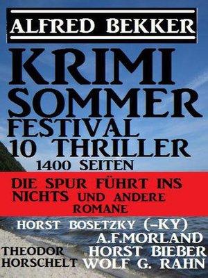 cover image of Krimi Sommer Festival 10 Thriller, 1400 Seiten