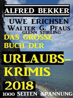 cover image of Das große Buch der Urlaubs-Krimis 2018