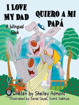 cover image of I Love My Dad Quiero a mi Papá