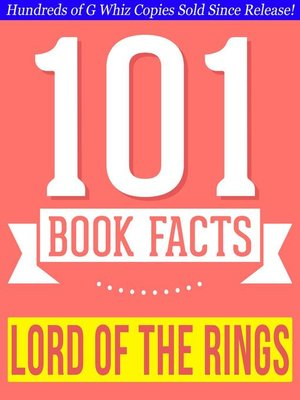 cover image of The Lord of the Rings--101 Amazing Facts You Didn't Know