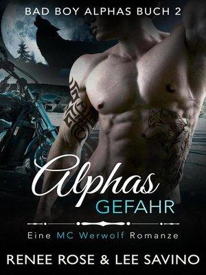 cover image of Alphas Gefahr