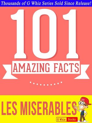 cover image of Les Misérables --101 Amazing Facts You Didn't Know