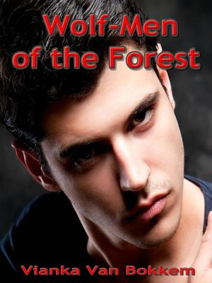 cover image of Wolf-Men of the Forest