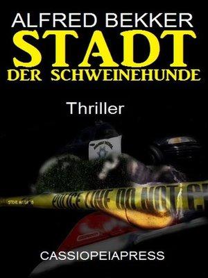 cover image of Stadt der Schweinehunde