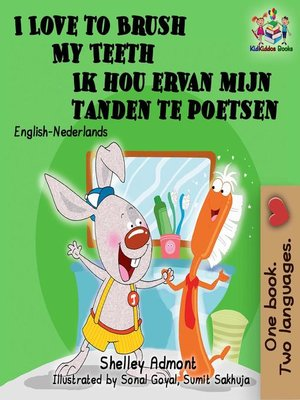 cover image of I Love to Brush My Teeth Ik hou ervan mijn tanden te poetsen