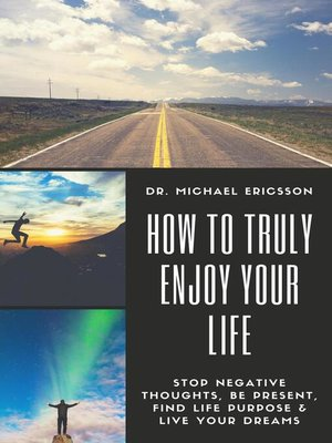 cover image of How to Truly Enjoy Your Life