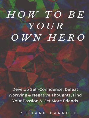 cover image of How to Be Your Own Hero
