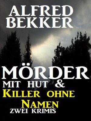 cover image of Mörder mit Hut & Killer ohne Namen